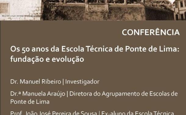 Conferência faz retrospectiva dos 50 anos da Escola Técnica de Ponte de Lima