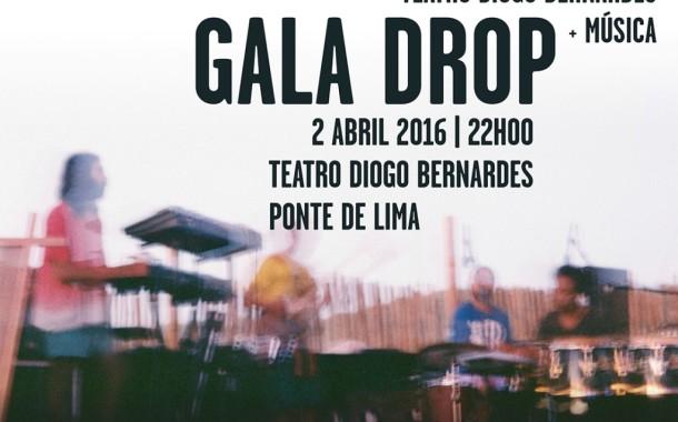 Gala Drop actuam em Ponte de Lima no sábado