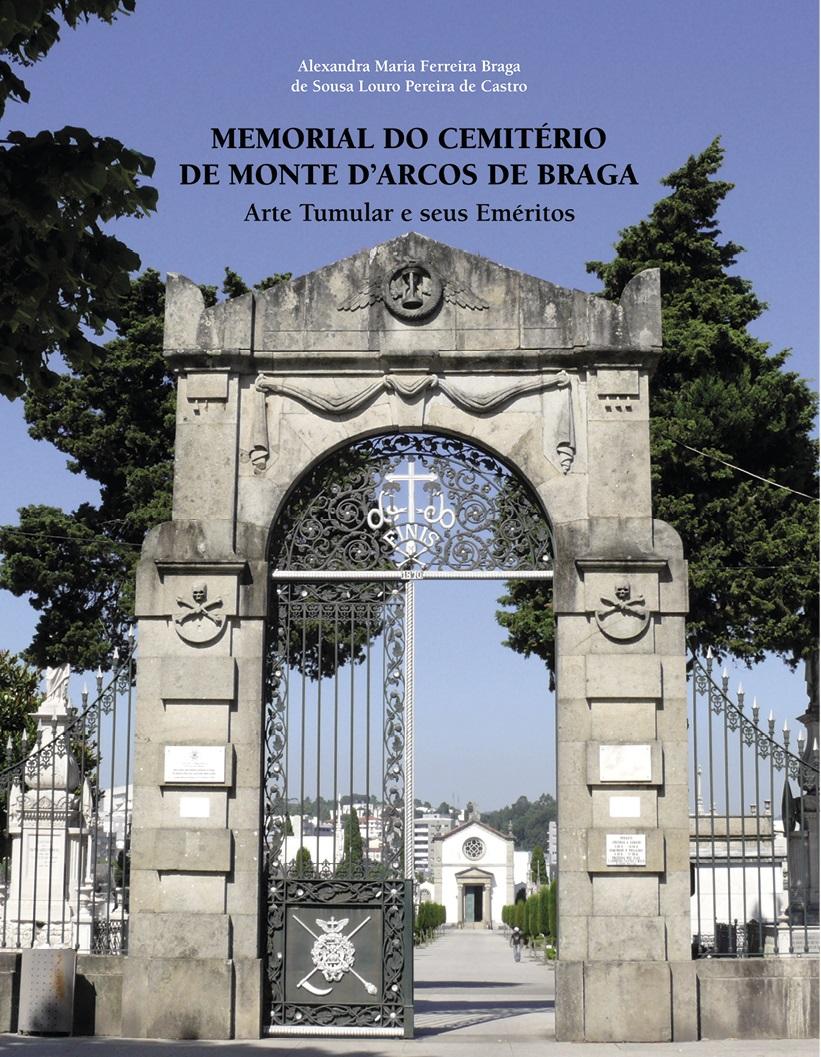 Obra mostra arte tumular do cemitério de Monte D' Arcos e destaca personalidades da sociedade bracarense