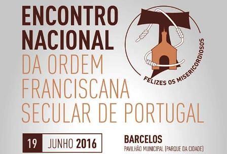 Barcelos: Ordem Franciscana Secular recebe este domingo encontro nacional dedicado ao tema da misericórdia