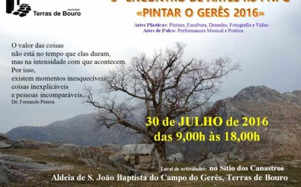 CAMPO DO GERÊS: III Encontro 'Pintar o Gerês' no sábado  (dia 30)