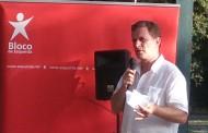 Bloco: Pedro Soares defende em Famalicão um modelo económico que reforce Estado Social