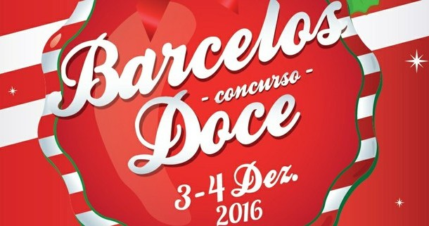 Barcelos Doce dá as boas-vindas a Dezembro e promete adoçar espírito natalício