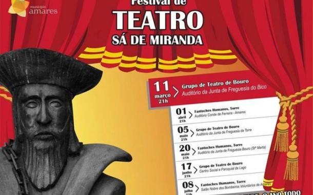 Amares: Festival de Teatro Sá de Miranda arranca este sábado  (11 Mar a 8 Jul)