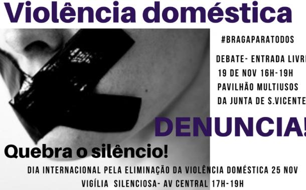 'Braga Para Todos' debate violência doméstica e promove 'manif' silenciosa
