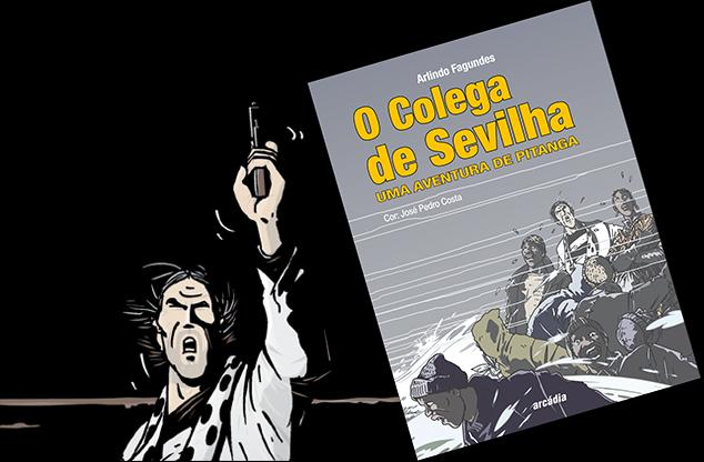 Braga - Arlindo Fagundes apresenta esta sexta-feira na 100.ª Página mais uma aventura de Pitanga