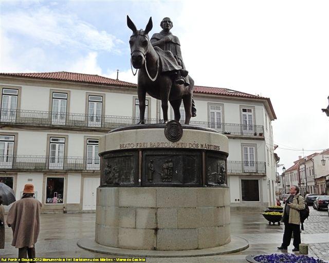 Câmara de Viana do Castelo quer mudar de nome de rua e escola após canonização de Bartolomeu dos Mártires