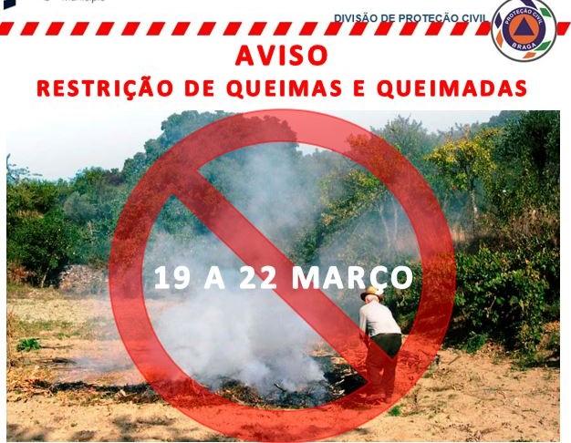 Braga determina restrição de queimas e queimadas entre esta sexta-feira e dia 22